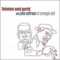 Thelonius Monk Quartet With John Coltrane At Carnegie Hall ~ CD x2